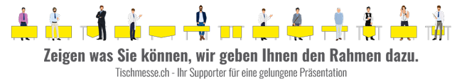 Tischmesse.ch - Wir sind Ihr Supporter für eine gelungene Messe